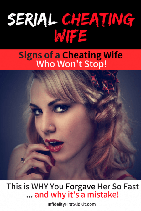 Cheating Wife Pic : cheating, Serial, Cheating, Wife:, Signs, NEVER, STOP!