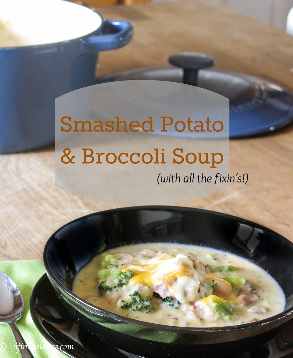 Smashed Potato & Broccoli Soup winter soup potato nanny broccoli