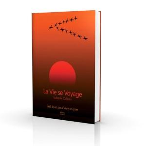 La Vie Se Voyage