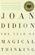 the year of magical thinking - didion