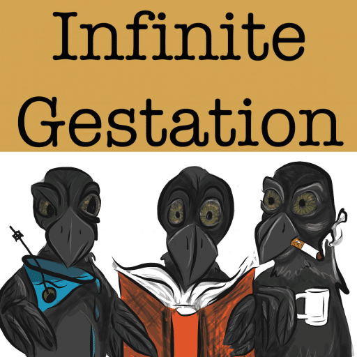 Infinite Gestation