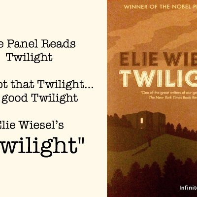 (The Real) Twilight by Elie Wiesel | Episode 039