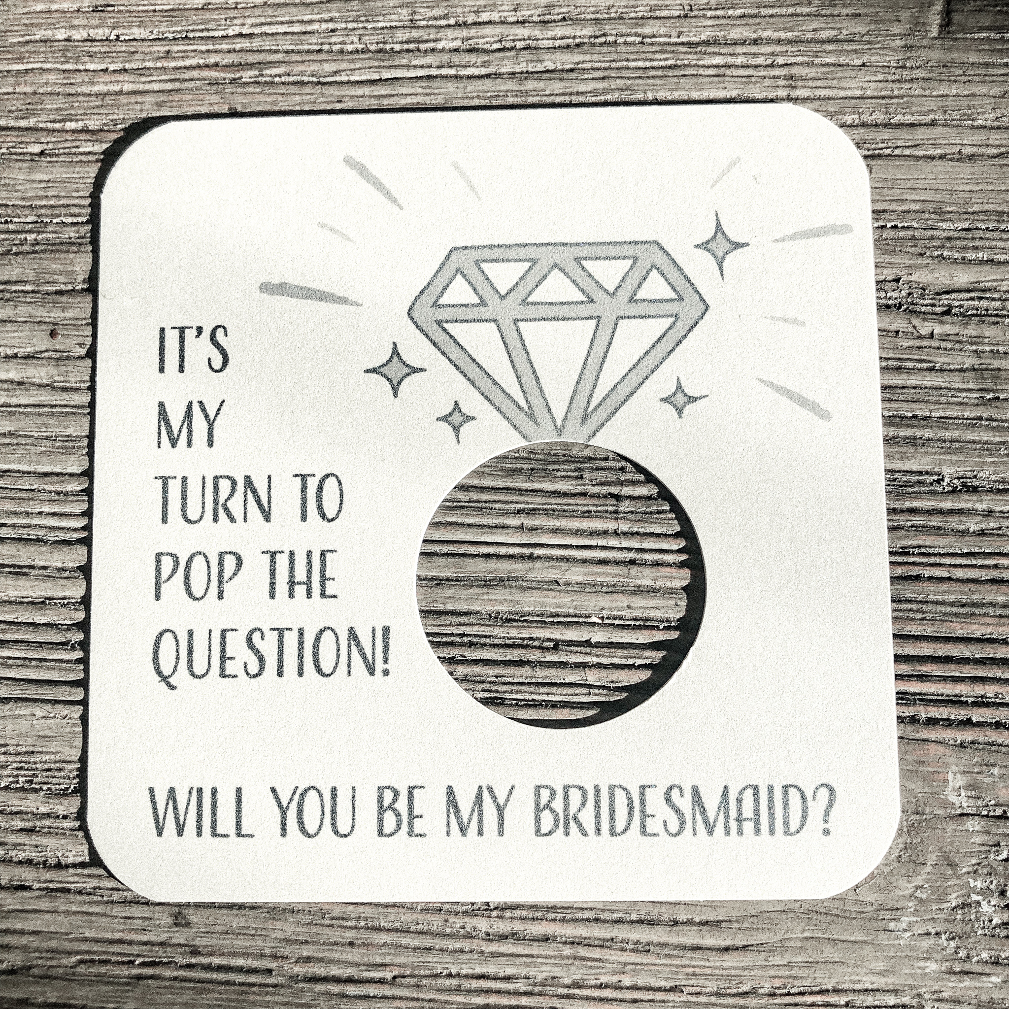 It's my turn to pop the question! Will you be my bridesmaid? Shimmer champagne Card stock