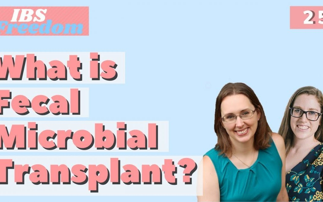 #26 All about Fecal Microbial Transplant
