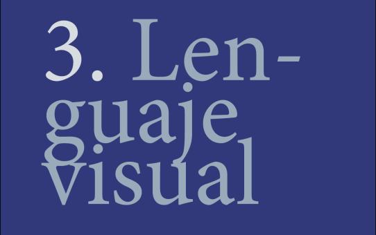 3. Lenguaje Visual