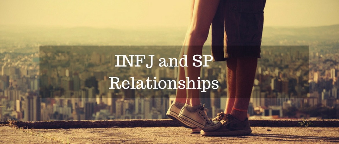 INFJs and SPs In Relationships