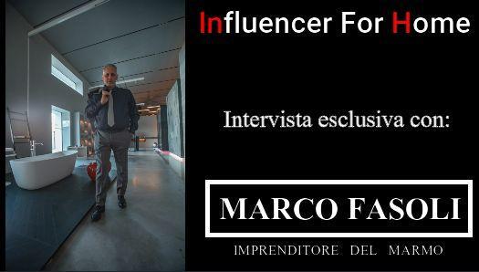 MARCO FASOLI ( Imprenditore Del Marmo)