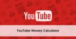 Comment faire : YouTube Money Calculator – Découvrez combien d'argent vous pouvez gagner