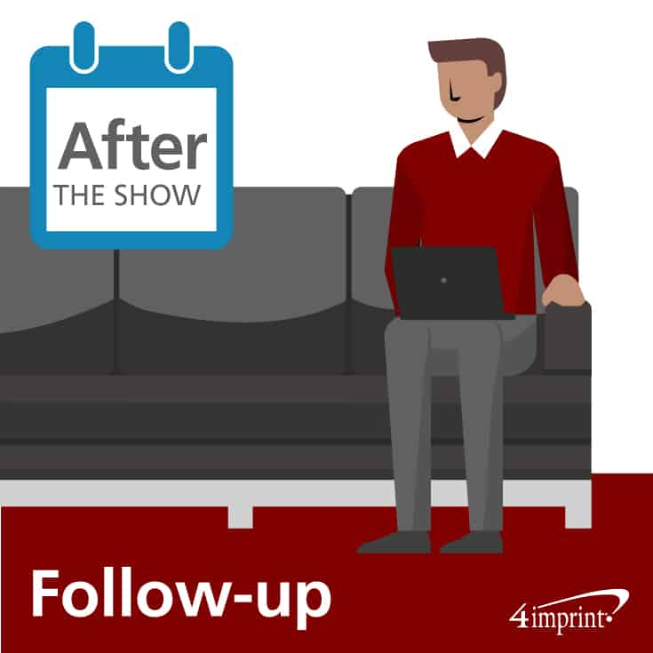 Follow up after the show to ensure your trade show planning pays off.