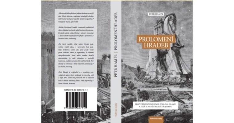 """""""Prolomení hradeb"""": recenze jedné kontroverzní knihy, část 1."""