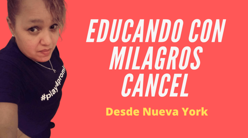 Educando con Milagros Cancel