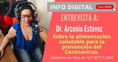 Entrevista a Dr. Arcenio Estévez sobre la alimentación saludable para la prevención del Coronavirus