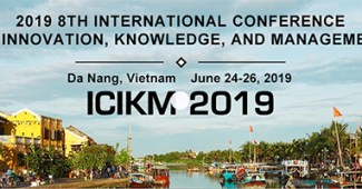 8th International conference on innovation, knowledge, and management (ICIKM 2019)