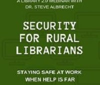 Security for rural librarians: staying safe at work when help is far