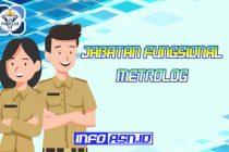 Jabatan Fungsional Metrolog dan Angka Kreditnya