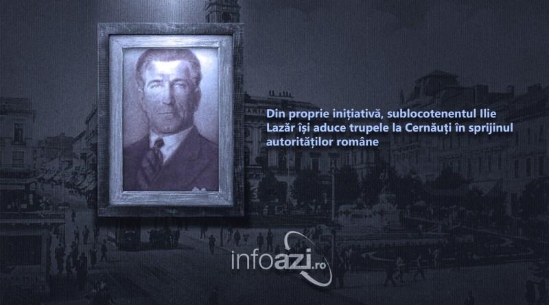 Din proprie inițiativă, sublocotenentul Ilie Lazăr își aduce trupele la Cernăuți în sprijinul autorităților române