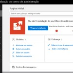 Nova área administrativa do Office 365