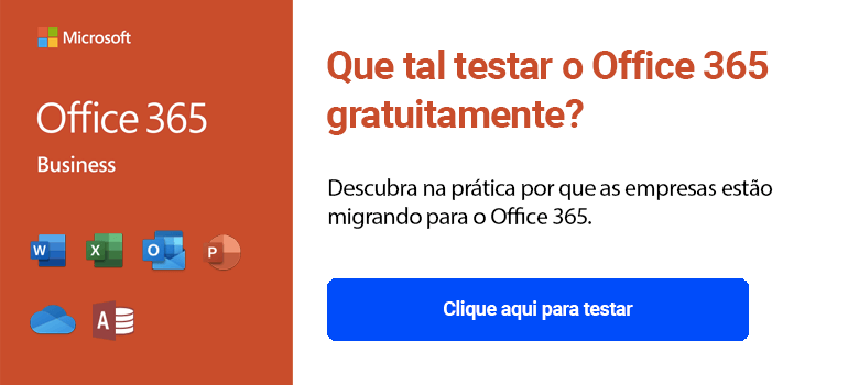 Teste aqui o Office 365 Business gratuitamente
