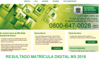 RESULTADO MATRÍCULA DIGITAL MS 2018