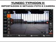 impostazioni e setaggi typhoon h impostazioni foto video-come funziona radio typhoon h-comandi st16-come funziona radio st16