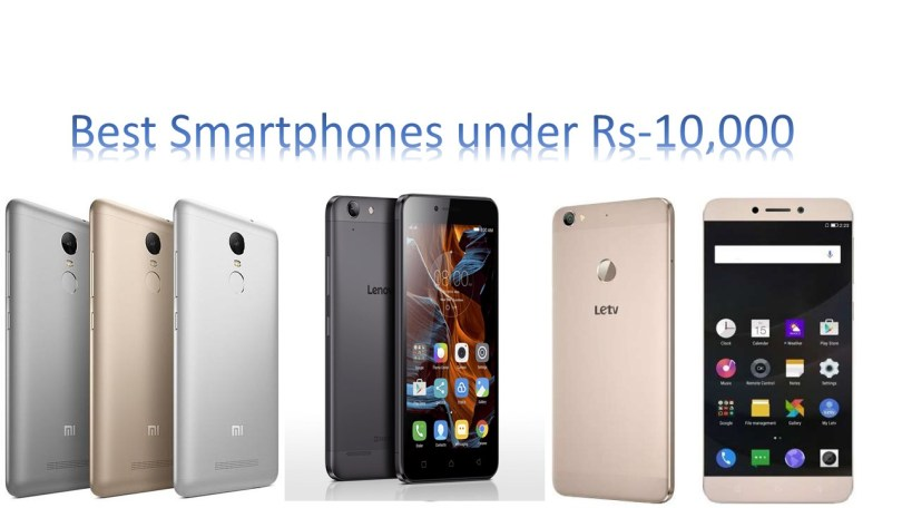 Best Smartphones Under Rs-10,000