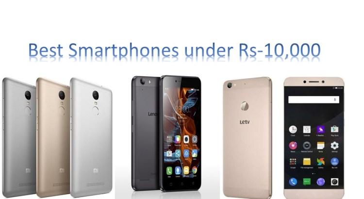 Best Smartphones Under Rs-10,000