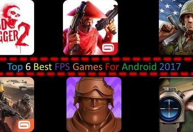 Top 6 Best FPS Games For Android 2017