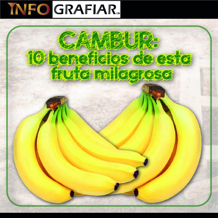 Cambur: 10 beneficios de esta fruta milagrosa