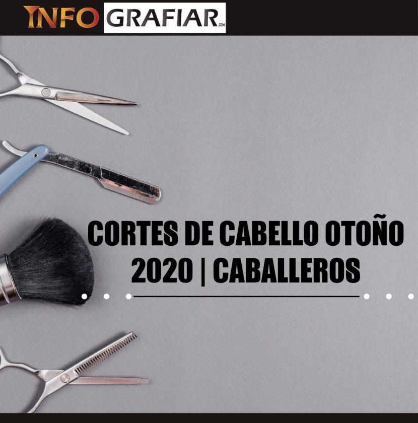 CORTES DE CABELLO INVIERNO 2020 | CABALLEROS