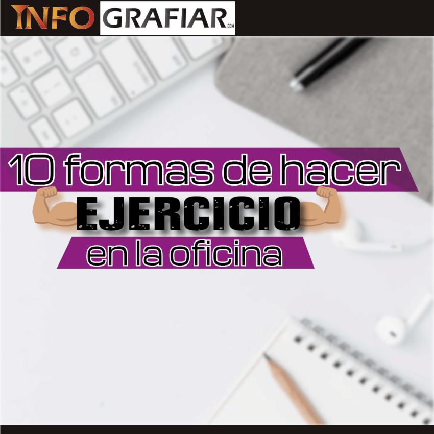 10 FORMAS DE HACER EJERCICIO EN LA OFICINA