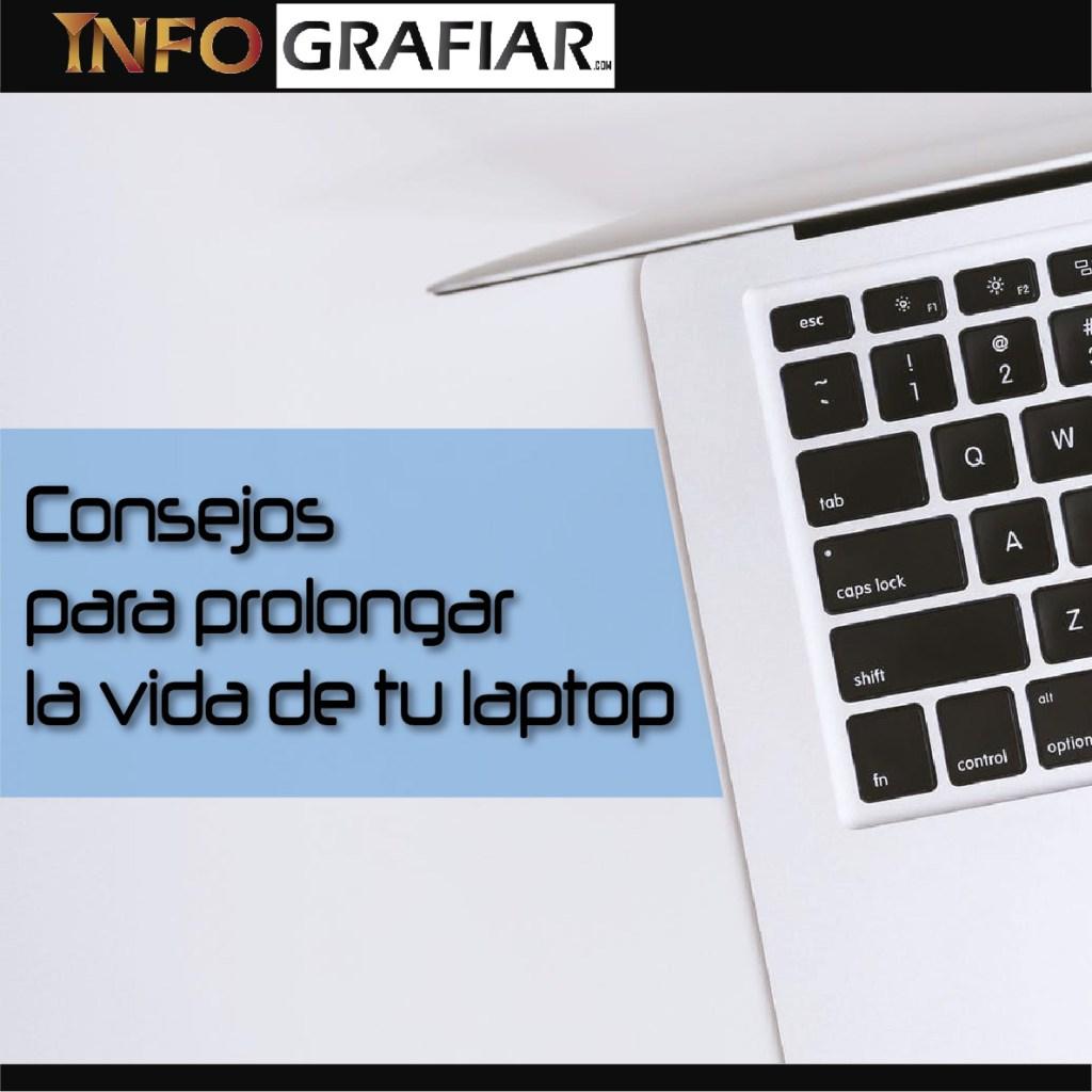Consejos para prolongar la vida de tu laptop