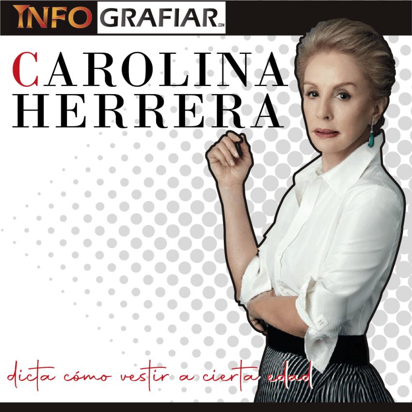CAROLINA HERRERA dicta cómo vestir a cierta edad