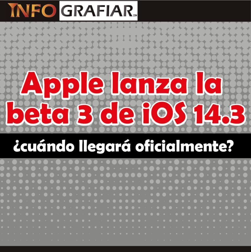 Apple lanza la beta 3 de iOS 14.3 ¿Cuándo llegará oficialmente?
