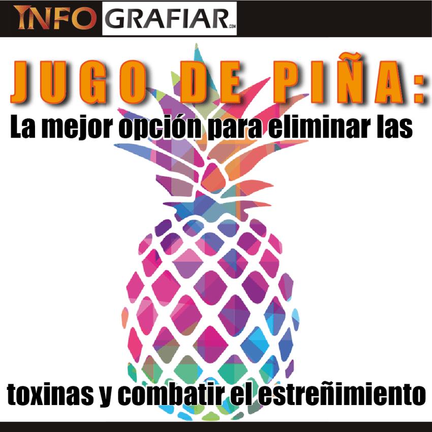 JUGO DE PIÑA: La mejor opción para eliminar las toxinas y combatir el estreñimiento
