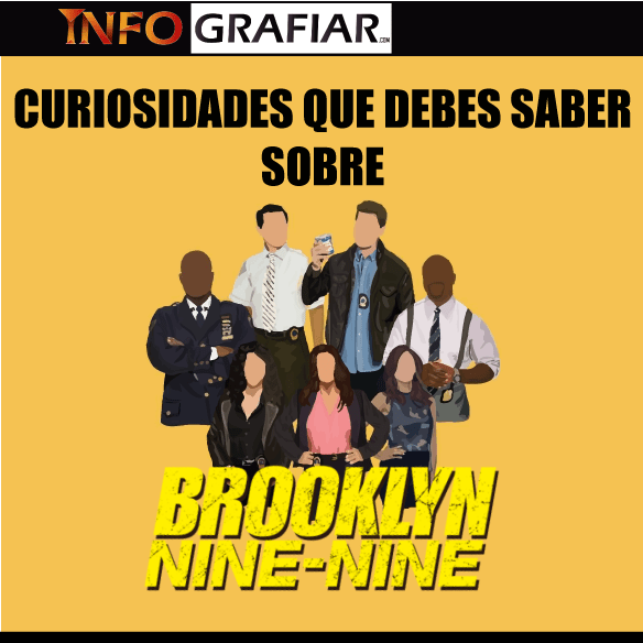 Curiosidades que debes saber sobre Brooklyn Nine-nine