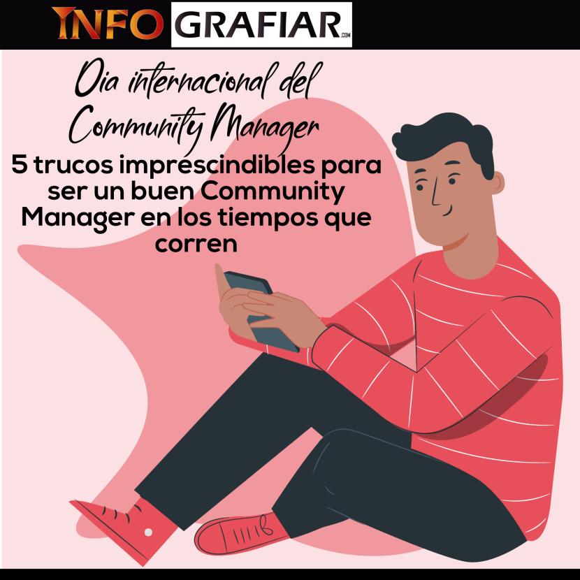 Dia Internacional del Community Manager: 5 trucos imprescindibles para ser un buen Community Manager en los tiempos que corren