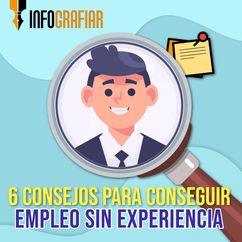 6 consejos para conseguir empleo sin experiencia
