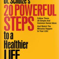 Richard Schulze: 20 Steps to a Healthier Life