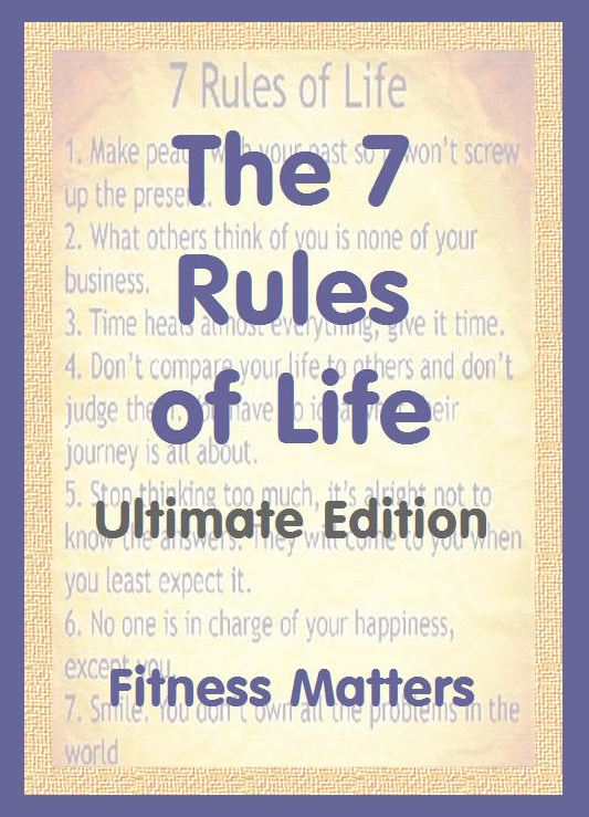 The 7 Rules of Life, Ultimate Edition