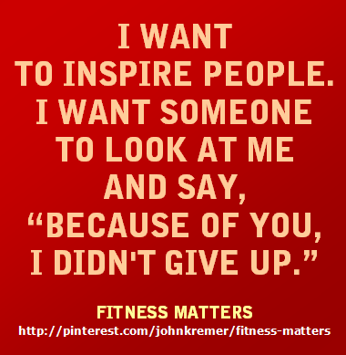 I want to inspire people - Fitness Matters