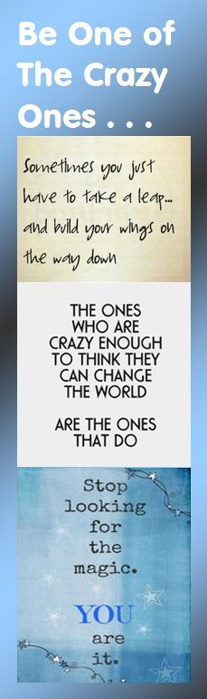 Motivational Bookmark - Be One of the Crazy Ones