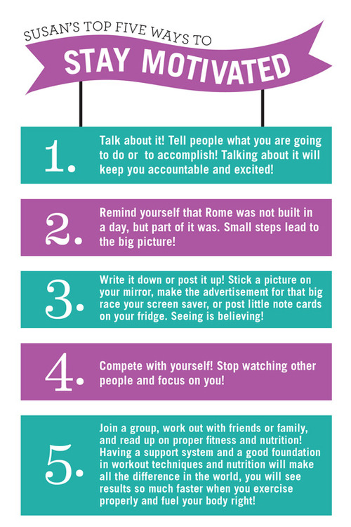 Susan's 5 Ways to Stay Motivated