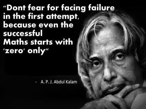 Don't Fear Facing Failure, APJ ABDUL KALAM