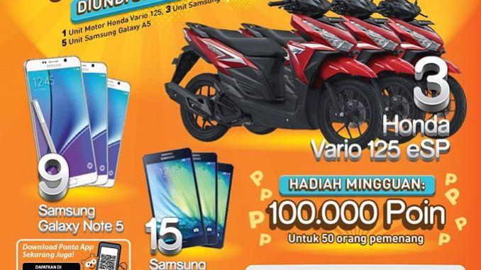 Undian Ponta Mania Berhadiah Motor Honda Vario, Handphone Samsung ...