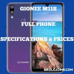 Gionee M11s Full Phone Specifications and prices