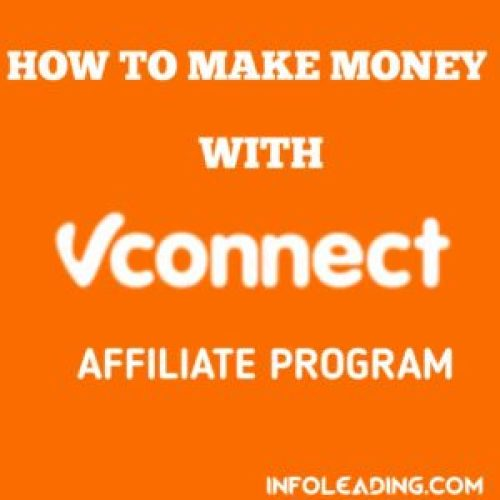 How to make money with Vconnect affiliate program
