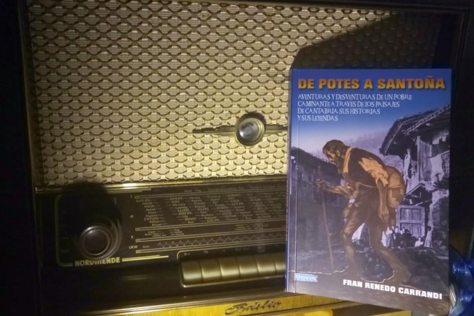 'De Potes a Santoña', una obra constituida por antiguas anécdotas, historias y leyendas de los pueblos de Cantabria