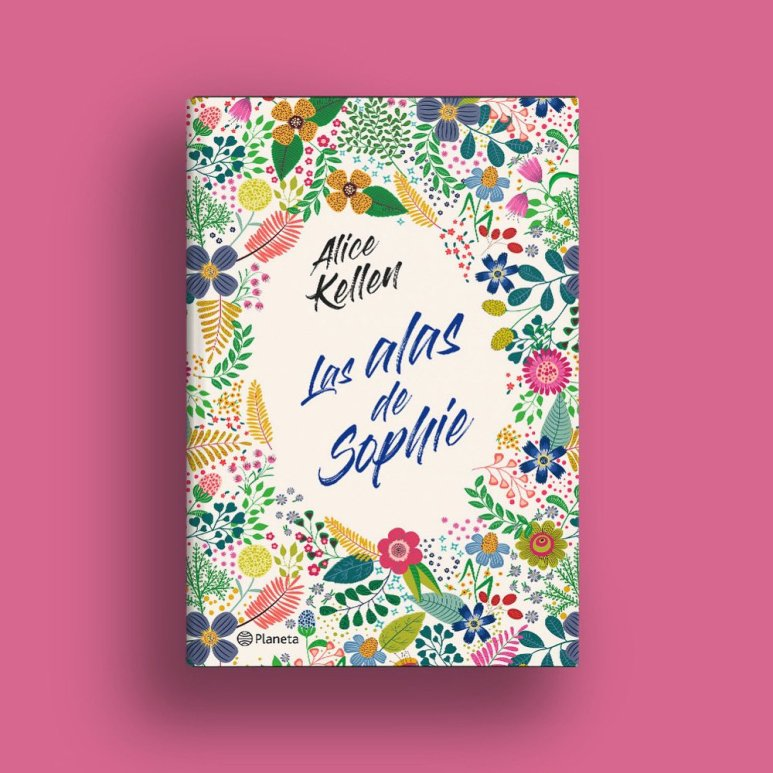 Las alas de Sophie', la nueva novela de Alice Kellen, sale en agosto