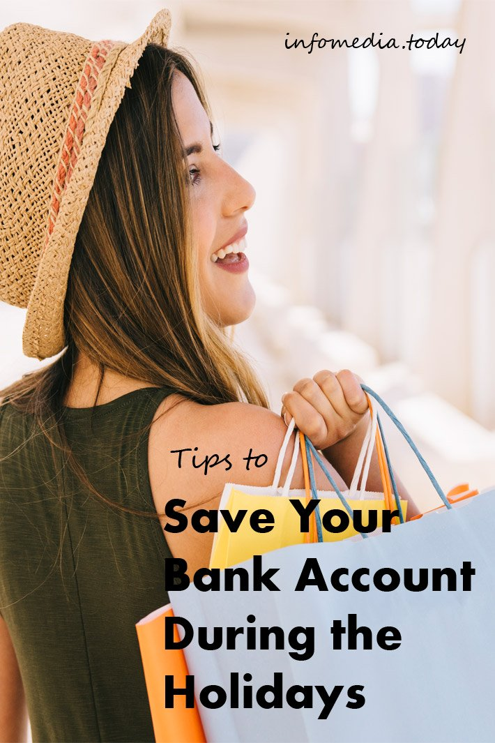 Tips to Save Your Bank Account During the Holidays