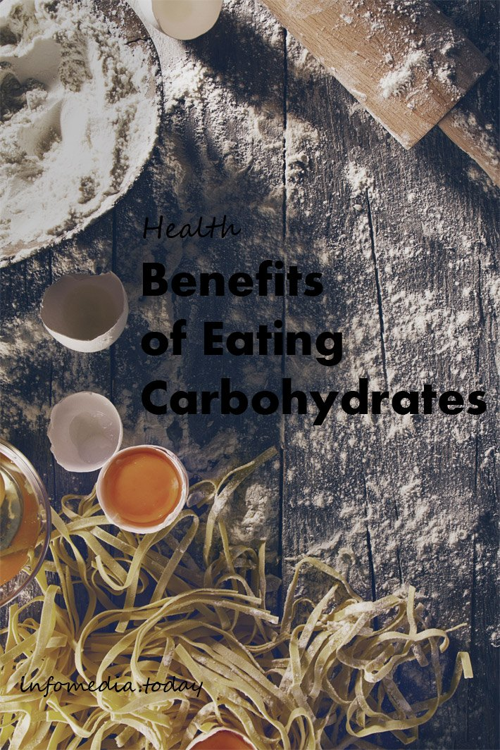 Health Benefits of Eating Carbohydrates
